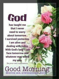 morning inspirational quotes God Taught Me That. day god good morning good morning images inspirational good morning quotes good morning wishes Good Morning Wishes Friends, Flirty Good Morning Quotes, Positive Good Morning Quotes, Good Morning Beautiful Quotes, Morning Prayer Quotes, Good Morning Prayer, Morning Quotes For Him, Good Morning Inspirational Quotes, Morning Greetings Quotes