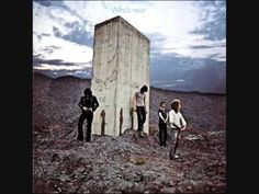 """The Who: Won't Get Fooled Again    """"I'll move myself and my family aside  If we happen to be left half alive  I'll get all my papers and smile at the sky  For I know that the hypnotized never lie  Do ya?"""""""