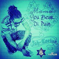 Jah Torius - Mama You Bear Di Pain - January 2014