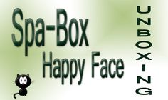 """Spa Themenbox """"Happy Face"""", Unboxing & Youtube-Empfehlungen"""