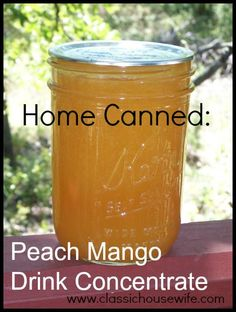 Home Canned Peach Mango Lemonade Drink Concentrate - mix with equal parts of water or blend with equal parts of ice and make a slushie. Can also freeze instead of canning. Mango Drinks, Peach Drinks, Refreshing Drinks, Mango Lemonade, Lemonade Drink, Lemonade Concentrate Recipe, Juice Concentrate, Peach Water, Mango Jelly