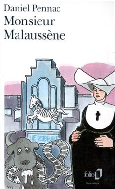 Monsieur Malaussène by Daniel Pennac. (Why is this the only one I can't get in English?)
