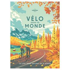 Epic bike rides of the world, lonely planet travel guide. Lonely planet are my favourite travel guides, they're so helpful and give great tips! Lonely Planet, Bhutan, Old Posters, Les Continents, Bicycle Maintenance, Cool Bike Accessories, Stunning Photography, Road Bikes, Mountain Biking