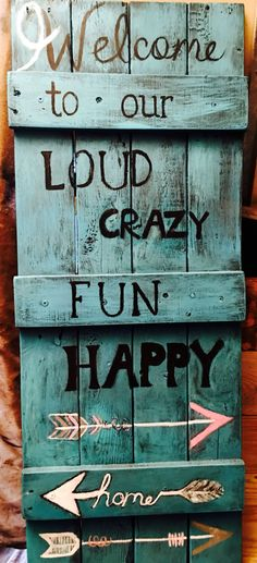 Pallet wood sign. Welcome to our home. Turquoise distressed. Arrows. Made by Angry Wood Design. #palletbeachsigns