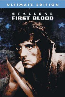 "First Blood: A cult classic. Set off a whole series of clones. ""John Rambo"" was born."