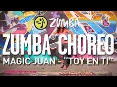 "Magic Juan - ""Toy En Ti"" / Zumba® choreo by Alix - YouTube"