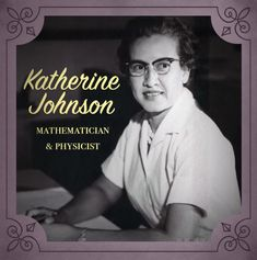 Katherine Johnson (1918-present), a physicist and mathematician who calculated the trajectories for many NASA missions and was instrumental in launching the first American into space. | 23 Black Female Scientists You Should Probably Thank
