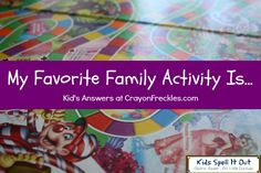 what are kid's favorite family activities? find out at CrayonFreckles.com    **if you'd like to join in the fun and share your child's answers, comment below.