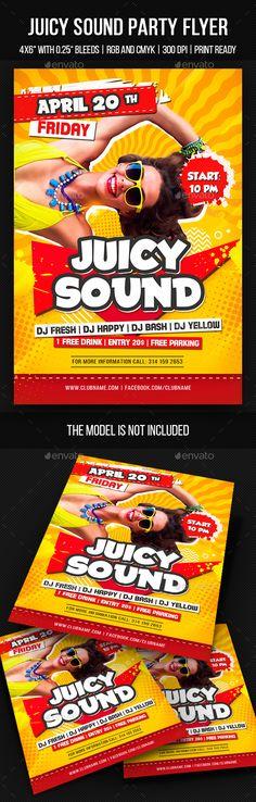 Juicy Sound Party Flyer