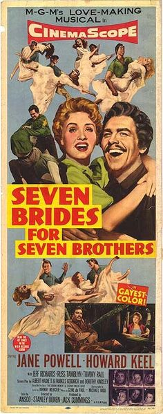 7 Brides for 7 Brothers - one of my all time favorites!