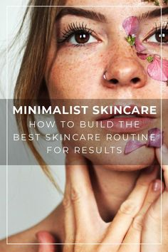 skincare routine for results and eliminate unnecessary products. Create a simple and effective skincare routine based on the things that have the biggest impact. your skincare routine for results and eliminate unnecessary .your skinca Natural Hair Mask, Natural Hair Styles, Natural Beauty, Minimalist Skincare, Beauty Hacks For Teens, Skin Tag Removal, Younger Looking Skin, Best Anti Aging, Oily Skin
