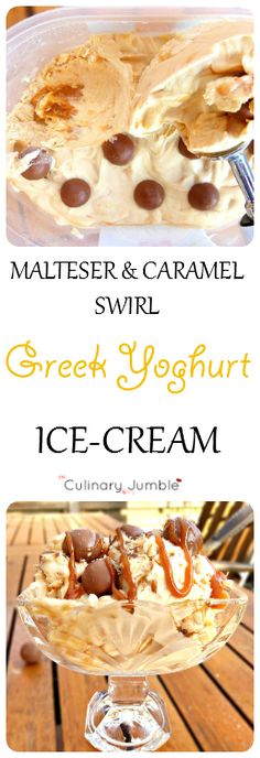Delicious no-churn ice-cream made with creamy Greek yoghurt and swirled with caramel. Maltesers make the finishing touch to this delightful dessert!