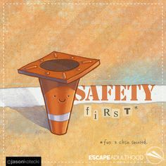 Safety First by Jason Kotecki
