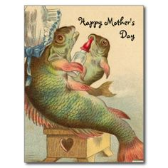 Shop Fishy Mother's Day Postcard created by tnmpastperfect. Mothers Day Post, Mothers Day Cards, Happy Mothers Day, Vintage Cards, Vintage Postcards, Happy Birthday Vintage, Victorian Paintings, Weird Vintage, Old Cards
