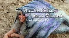 Swimming in a Silicone Mermaid Tail: 10 Tips to Swim Like a Pro! — The Magic Crafter Mermaid Swim Tail, Siren Mermaid, Mermaid Swimming, Professional Mermaid, Silicone Mermaid Tails, Mermaid Photos, Mermaids And Mermen, Like A Pro, Open Your Eyes