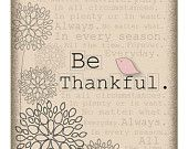 Be thankful...8 by 10 print.