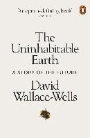 The Uninhabitable Earth : David Wallace-wells : 9780141988870 Top Books To Read, Good Books, My Books, Best Audible Books, Future Of Science, Look Back In Anger, Best Biographies, Pull No Punches, William Gibson