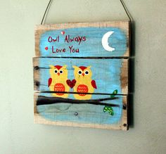 Owl Valentine Picture - Recycled Pallet Art - I Love You Wall Hanging Diy Projects To Try, Wood Projects, Craft Projects, Craft Ideas, Diy Ideas, Pallet Crafts, Pallet Art, Pallet Ideas, Valentine Picture