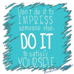 Do it for you! <3