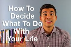 How to Decide What To Do With Your Life http://www.peakyourmind.com/how-to-decide-what-to-do-with-your-life/ #lifepurpose #purpose #decisionmaking #whattodowithyourlife #selfhelp #personaldevelopment #lifetips #rockingchairtest #peakyourmind