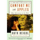 Comfort Me with Apples: More Adventures at the Table (Paperback)By Ruth Reichl