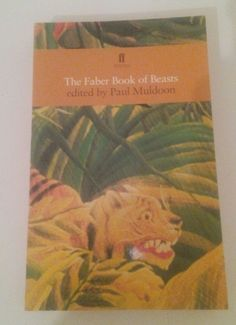 The Faber Book of Beasts by Paul Muldoon (Paperback, for sale online Poetry Text, Poetry Anthology, Book Title, Geology, Beast, Literature, Books, Animals, Literatura