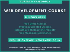 Web Development Course Marathahalli: Infocampus provides Web development course Marathahalli with 100% placement assistance. Call 09738001024. Become a web developer in 2 months. Infocampus is one of the best institutes for web development course in Bangalore. Infocampus provide training based on real time projects by real time industry experienced trainer. Visit http://infocampus.co.in/web-development-training-in-bangalore.html to get details on web development training.