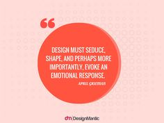 10 Inspirational Quotes About Emotional Design | https://www.designmantic.com/blog/interactive-media/10-emotional-design-quotes/