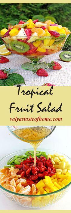 Tropical Fruit Salad http://valyastasteofhome.com/tropical-fruit-salad
