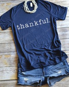 thankful Fall Shirt - Fall Shirts - Ideas of Fall Shirts Fall Shirts for sales. - FALL DESIGN SHIRT Thankful DETAILS: This top fits like a well-loved favorite featuring a crew neck short sleeves and designed with superior combed and Vinyl Shirts, Mom Shirts, Cute Shirts, Shirt Diy, Love Shirt, Autumn T Shirts, Shirt Bluse, Christian Shirts, Christian Apparel