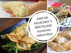 kam na palacinky bratislava Bratislava, Cheese, Food, Essen, Meals, Yemek, Eten