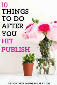 10 things to do after you hit publish