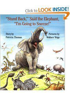 Stand Back,  Said the Elephant, Im Going to Sneeze!: Patricia Thomas, Wallace Tripp: 9780688093389: Amazon.com: Books