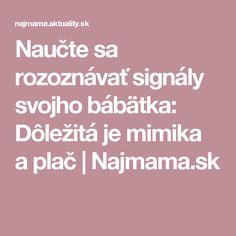 Naučte sa rozoznávať signály svojho bábätka: Dôležitá je mimika aplač | Najmama.sk