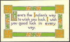 Swastika Symbol1912 early Cultural Swastika Symbol Here is the Indian Way to Wish You GOOD LUCK, via Flickr.
