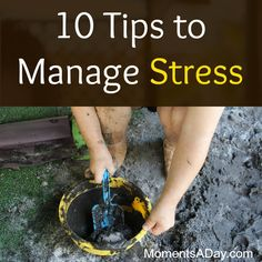 It's easy to get overwhelmed as a mom. Spending time outdoors and laughing are just two ways to help you manage stress.
