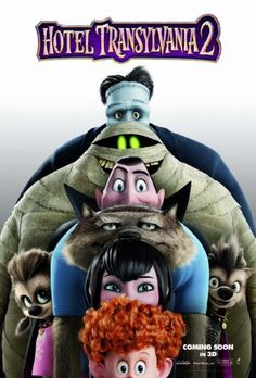 Hotel Transylvania 2 (2015) PG | 1h 29min | Animation, Comedy, Family | 25 September 2015 (USA) Dracula and his friends try to bring out the monster in his half human, half vampire grandson in order t