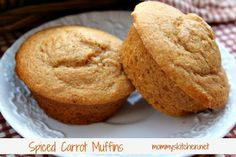 Mommy's Kitchen: Spiced Carrot Muffins (Sneaking in the Veggies)