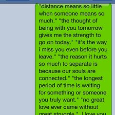 long distance relationship quotes i sent to my bf. - Found this with a friend. =)
