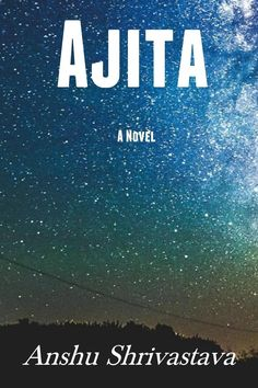 As she lay surrounded by her people, her face displayed a serene calmness. Who was this woman? Her name was Ajita, a conqueror.  The story begins on the day when she was preparing breakfast