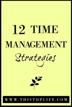 12 Tips to stay on top of your time!