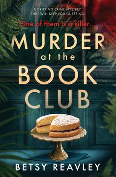 Murder at the Book Club: a gripping crime mystery that will keep you guessing by [Reavley, Betsy] (Ad) I Love Books, Great Books, Books To Read, My Books, Murder Mystery Books, Mystery Novels, Good Mystery Books, Book Club Books, Book Lists
