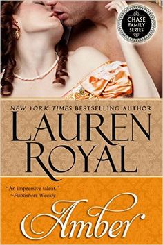 Amber (Chase Family Series Book 4) - Kindle edition by Lauren Royal. Literature & Fiction Kindle eBooks @ Amazon.com.