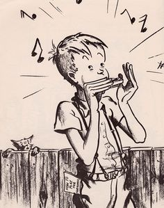 """So, you never can tell what will happen when you learn to play the harmonica."" - Lentil, Robert McCloskey"