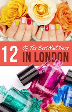 12 Of The Most Glamorous Nail Bars In London