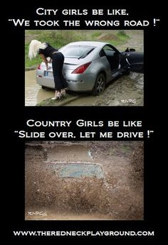 Hahahaha for real. Let's show the city girls how it's done down south lol Real Country Girls, Country Girl Life, Country Strong, Country Girl Quotes, Cute N Country, Country Sayings, Country Girl Problems, Southern Girls, Southern Living