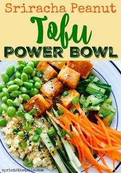 Sriracha Peanut Tofu Power Bowl [Vegan, Gluten-Free Recipe]