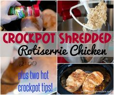 Make your dinners easier with this simple crockpot shredded rotisserie chicken. I make it every week and use it for salads, nachos, quesadillas, chicken recipes, etc... Yum!!!