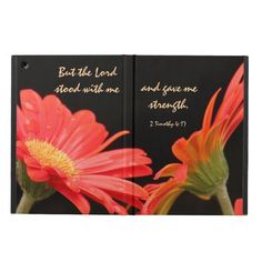 """Floral iPad Air Case, Bible Verse about God's Strength, Stunning Red Gerbera Daisies Pop on Black Background; Verse From Timothy 4:17 ~ """"But the Lord stood with me and gave me strength"""""""
