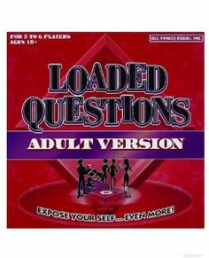 Loaded questions adult version board game